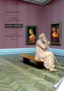 Leonardo da Vinci   Seine Werke   Ihre verborgene Seite