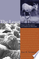 The Least of These The Second To Eighteenth Centuries Irenaeus