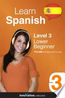 Learn Spanish   Level 3  Lower Beginner  Enhanced Version
