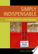 Simply Indispensable An Action Guide For School Librarians