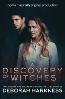 A Discovery of Witches International And Sunday Times Bestseller A Discovery