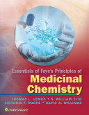 Essentials of Foye s Principles of Medicinal Chemistry