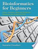 Bioinformatics for Beginners