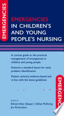 Emergencies in Children s and Young People s Nursing