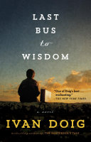 Last Bus To Wisdom : times and kirkus review the...