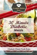 30 Minute Diabetic Meals