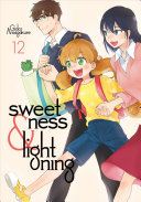 Sweetness And Lightning 12 : of cooking to bring families together in...