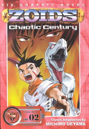 ZOIDS Chaotic Century, Vol. 2 : father, befriends zeke, a zoid willling to be...