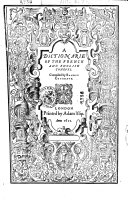 Book A Dictionarie of the French and English Tongues. Compiled by Randle Cotgrave