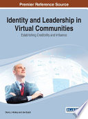 Identity and Leadership in Virtual Communities  Establishing Credibility and Influence