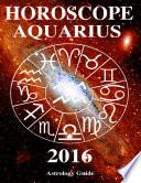 Horoscope 2016 Aquarius