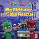 PJ Masks  Catboy s Big Birthday Cake Rescue