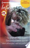Donor Of Don Juan Een Impulsieve Dame Verrukkelijke Verwisseling