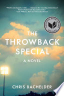 The Throwback Special  A Novel