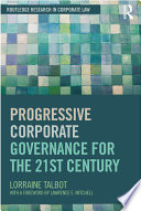 Progressive Corporate Governance for the 21st Century
