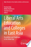 Liberal Arts Education and Colleges in East Asia