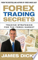 Forex Trading Secrets  Trading Strategies for the Forex Market