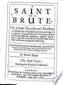 A Saint Or a Brute