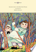 Raggedy Ann in the Deep Deep Woods   Illustrated by Johnny Gruelle
