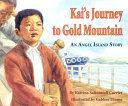 Kai s Journey to Gold Mountain