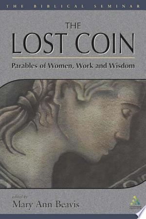 The Lost Coin: Parables Of Women, Work, And Wisdom - Isbn:9780567360250 img-1