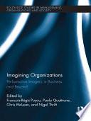 Imagining Organizations