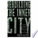 Rebuilding the Inner City