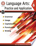 Language Arts  Practice and Application  Grade 6