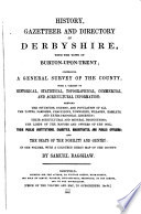 History  gazetteer and directory of Derbyshire  with the town of Burton upon Trent