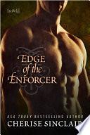 Edge of the Enforcer