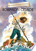 Robinson Crusoe Om Illustrated Classics