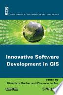 Innovative Software Development in GIS