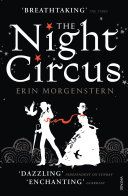 The Night Circus : i have always longed for. this...