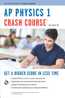 AP® Physics 1 Crash Course Book + Online
