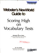Webster's new world guide to scoring high on vocabulary tests
