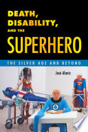 Death  Disability  and the Superhero