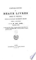 Catalogue de beaux livres ... formant la bibliothèque de feu M. Ant. Dael