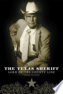 The Texas Sheriff Look At Texas Law Enforcement During