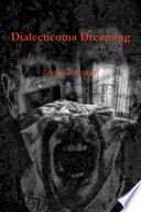 Dialecticoma Dreaming