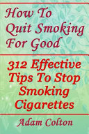 How To Quit Smoking For Good