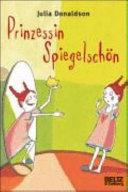 Prinzessin Spiegelschön