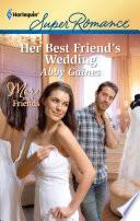 Her Best Friend s Wedding