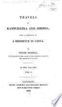 Travels In Kamtchatka And Siberia : ...