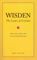 Wisden s The Laws Of Cricket The Text Of The New Laws Of