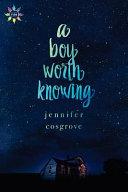 A Boy Worth Knowing