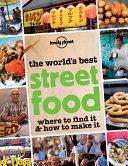 The World s Best Street Food