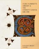Duke Humfrey S Library The Divinity School 1488 1988