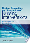 Design  Evaluation  and Translation of Nursing Interventions