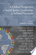 A Global Perspective of Social Justice Leadership for School Principals