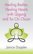 download ebook healing bodies, healing hearts with qigong and tai chi chuan pdf epub